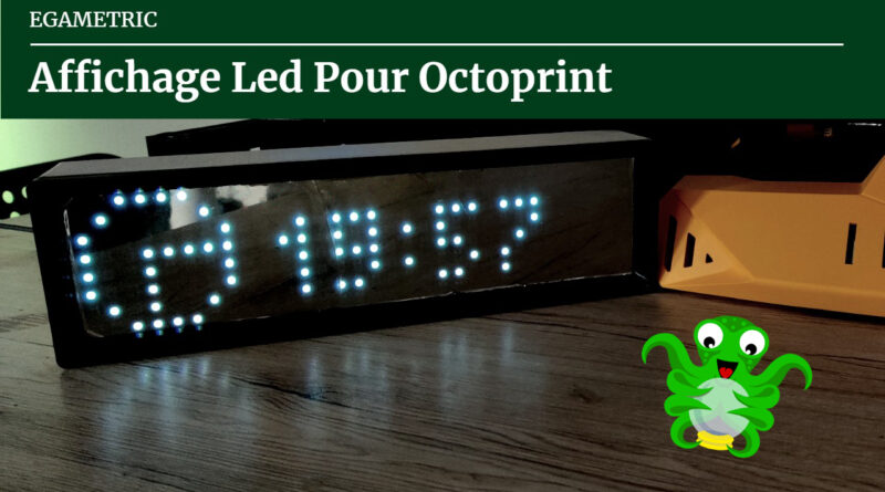Egametric – Affichage pour Octoprint